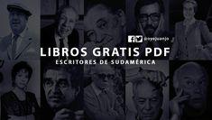 Cortázar, Benedetti, Borges, Neruda, Galeano, Vargas Llosa, Allende y muchos autores más en esta colección de libros PDF de escritores s...