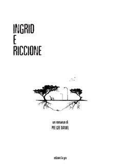 "Presentazione di ""Ingrid e Riccione"" di Pee Gee Daniel"