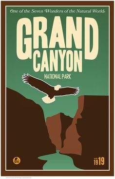 """Grand CanyonåÊNational ParkåÊwas established in 1919, """"One of the Seven Wonders of the Natural World"""". Some 75 years ago, the U.S. government commissioned a series of posters to promote its national p"""