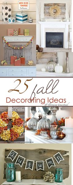25 Fabulous Fall Decorating Ideas #falldecor #fall