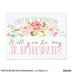 Will You Be My Junior Bridesmaid