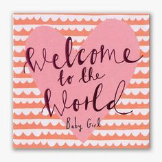 WELCOME TO THE WORLD BABY GIRL - Card by M&S