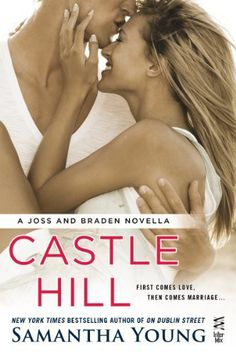 Castle Hill by Samantha Young http://shamelessbookclub.com/books/castle-hill-by-samantha-young/