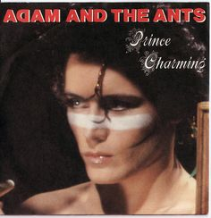 """Adam and the Ants, """"Prince Charming"""" 45, 1981 by ocad123, via Flickr"""