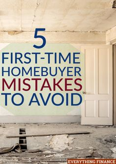 5 First-Time Homebuyer Mistakes to Avoid Making