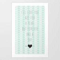 Forever & A Day Art Print by Wesley Bird - $18.00
