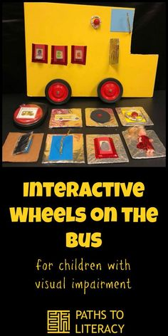 Interactive Wheels on the Bus is a great way to engage young children who are blind or visually impaired, as well as those with multiple disabilities. Visually Impaired Activities, Tactile Activities, Learning Activities, Health Activities, Children Activities, Multiple Disabilities, Learning Disabilities, Environmental Print, Kids Health