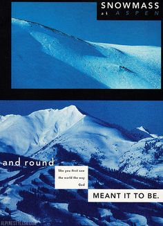 Vintage 1983 ad from Aspen Snowmass Colorado, featuring mountains, snow, landscape.