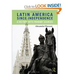 Latin America since Independence: A History with Primary Sources