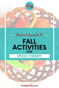 In this episode, I share some fun fall activities ideas for speech therapy you can use in your speech therapy sessions. Don't forget to grab the Fall speech therapy activities freebie! | The Digital SLP #fallspeechtherapy #fallspeechactivities #speechtherapyideas #slpeeps