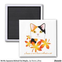 23701978dfdb5a Mi-Ke  Japanese Bobtail  Cat Maple Leaves  Magnet  4.00 check top of