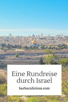 Israel – Ein atemberaubendes Land, das mich mit seiner landschaftlichen Schönheit, mit seinen wundervollen und offenen Menschen und aufgrund seiner traurigen Geschichte in seinen Bann gezogen hat.