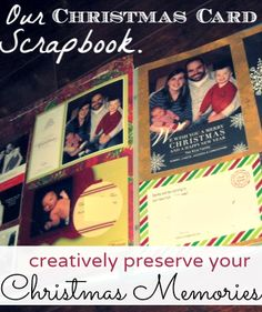 A Creative Way to Save Your Christmas Cards Year after Year!  It's so easy!  What a great way to look back in time.