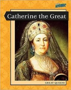 Catherine the Great (Leveled Biographies) by Elizabeth Raum Catherine The Great, World History, Biography, Artwork, Queens, Empire, Royalty, Sad, Google Search