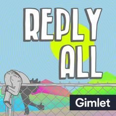 Reply All (podcast) - Wikipedia
