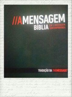A mensagem é uma Bíblia com linguagem contemporânea ,uma paráfrase vibrante que se conecta ao leitor de hj como nenhuma outra. #Eugene H. Peterson
