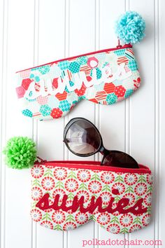 sunglasses case - tutorial and fun sewing blog