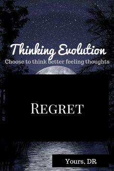 Regret – Thinking Evolution