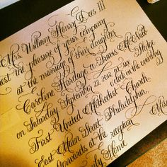 A sneak peek at the beginning stages of a beautiful calligraphy invitation.  Can't wait for the final version!