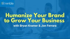 Watch this Nimble growth hacking webinar to learn practical tools and steps from Bryan Kramer you can implement immediately to connect authentically with you. Social Networks, Social Media, Business Sales, Growth Hacking, Marketing Automation, Cloud Based, Sales And Marketing, Growing Your Business, Insight