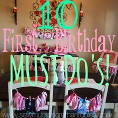 Sew Much More than Rubies: First Birthday MUST-Do's!