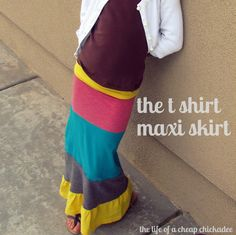 The Life of a Cheap Chickadee: The T Shirt Maxi Skirt  The tutorial is for a child size, but just get bigger t-shirts and you could make an adult size.