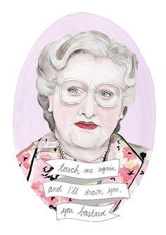 Mrs Doubtfire AquarellPrint / Oh gosh cindy  https://www.etsy.com/de/listing/201426581/mrs-doubtfire-aquarell-portrait