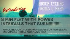 8 Min Flat with Power Intervals: Quick Indoor Cycling Workouts for Power and Endurance