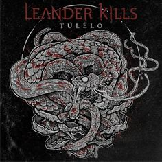 Leander Rising / Leander kills Leander Rising, Leander Kills, Album Covers, Rock, Metal, Music, Art, Bands, Singers