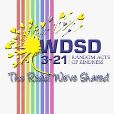- World Down Syndrome Day- Random Acts of Kindness Down Syndrome Day, Random Acts, Ds, Acting, Classroom, Class Room, Squad
