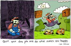 The moral of Super Mario Bros.