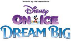 Disney on Ice, DREAM BIG #Denver - April 7 to 9, 2016