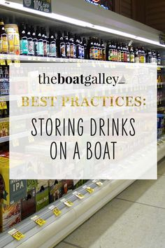 How to store drinks -- such as stocks of soft drinks, beer, powdered drinks, wine bottles and boxed drinks -- safely on a boat. Living On A Boat, Organizing, Organization, Day Drinking, Boat Stuff, Boat Parts, Types Of Food, Wine Bottles, Food Storage