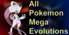 """Résultat de recherche d'images pour """"all #pokemon mega evolutions"""""""