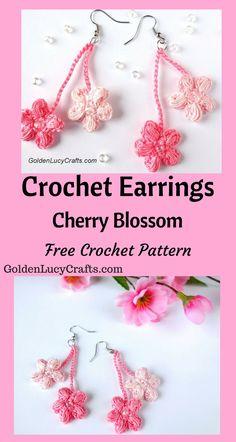 Crochet Earrings, Cherry Blossom, Free Crochet Pattern, #crochet, #freecrochetpattern, #crochetearrings - GoldenLucyCrafts