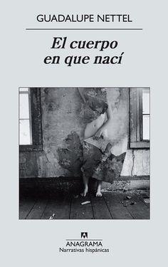 https://bibliobulimica.wordpress.com/2016/02/16/libro-el-cuerpo-en-que-naci/