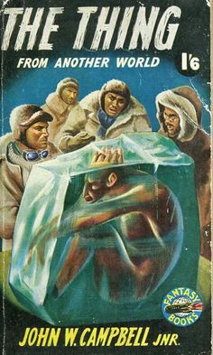 THE THING FROM ANOTHER WORLD by John W. Campbell Jr.
