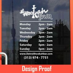 Le Hookah Town | 313-974-7751 | www.detroithookahbar.com | Stickertitans.com | Custom Business / Office / Shop / Salon / Restaurant Open Hour Vinyl Decal | Our Vinyl Signs are made from Oracal 651 | 470-585-2229