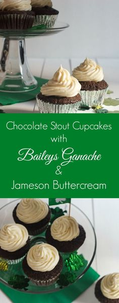 Chocolate Stout Cupcakes with Baileys Ganache and Jameson Buttercream for St. Patrick's Day