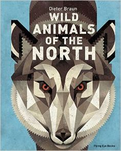 """Buy Wild Animals of the North at Mighty Ape NZ. The first in a series of illustrated books covering animals of the world, """"North: Animals of the Wild"""" features Dieter Braun s beautiful drawings of n. Children's Book Awards, Beautiful Drawings, Freelance Illustrator, Animals Of The World, Book Nerd, Big And Beautiful, Childrens Books, Fun Facts, Wild Animals"""