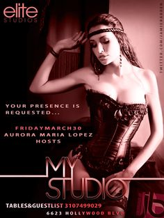 Jamie Barren presents MyStudio Hollywood Friday, March 30 2012 hosted by international actress and model AURORA MARIA LOPEZ along with models of Elite Studios. Music by Dj Five Star spinning Hip Hop, Top 40 & House -    Arrive Early-RSVP 3107499029   http://twitter.com/jamiebarren