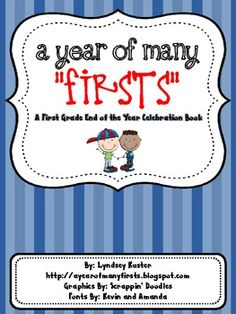 FIRST GRADE TEACHERS: Need something to celebrate the end of the year