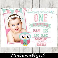 Adorable baby girl first birthday owl theme photo invitation. This printable Owl birthday invitation features the cutest photo of your little girl with bunting flags and sprinkles in a pink and mint green color scheme. #cupcakemakeover