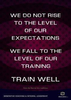 Train Well by Genratec Martial Arts, Leadership, Coaching, Wellness, Train, Quotes, Martial Art, Quotations, Combat Sport