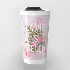 LAVIE EST BELLE - Watercolor illustration & Typography Travel Mug