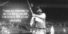 Live life as big as you can. #Baseball #Quote