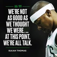 Source Quote from point guard Chris Paul 🌀 . Nba Quotes, Isaiah Thomas, All Talk, Basketball Quotes, Find Quotes, Thoughts, Photos, Top, Pictures