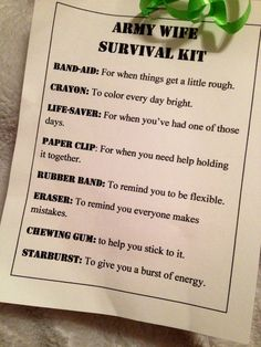 Army Wife Survival Kit. this is to cute! all of us have been there! specially when they are away at war... one of the hardest times in my life!