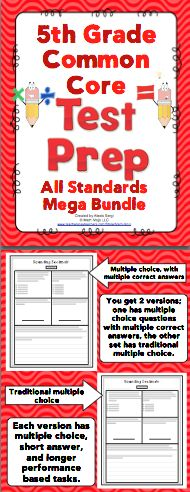 5th Grade Common Core Math Test Prep: This pack has a 1 page review for each standard and a 2 page review for each domain. It is aligned to the 5th grade Common Core Standards. There are multiple choice, short answer, and longer extended performance tasks. You can pick from traditional multiple choice or multiple selection (multiple choice questions with one or more correct answer choices). Wow! $