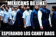 Mexicans Be Like #9283 - Mexican Problems